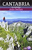 Cantabria Las MontaÑas Mas Bellas