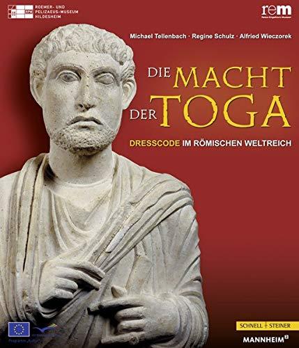 (Die Macht der Toga - DressCode im Römischen Weltreich)