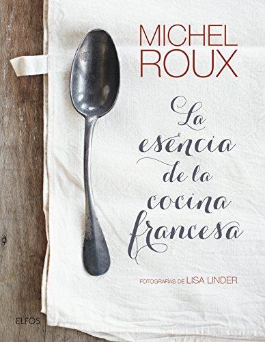 Descargar Libro La esencia de la cocina francesa de Unknown