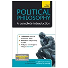 Political Philosophy: A Complete Introduction: Teach Yourself (English Edition)