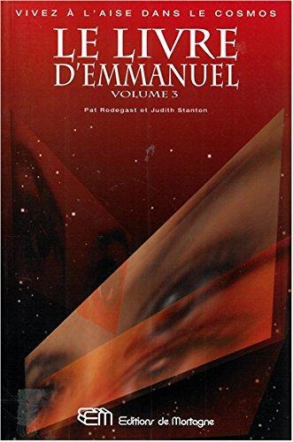 le Livre d'emmanuel volume 3 par Stanton