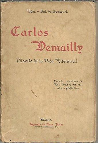 CARLOS DEMAILLY. NOVELA DE LA VIDA LITERARIA.