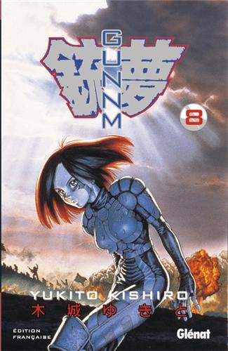 GunnM - Tome 8 par Yukito Kishiro