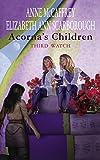 Acornas Children: Third Watch (The Acorna Series)