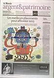 MONDE ARGENT ET PATRIMOINE [No 21112] du 05/12/2012 - LES MEILLEURS PLACEMENTS POUR AFFRONTER 2013 - EDITORIAL - RISQUES MAITRISES - MARIAGE - LE BON CONTRAT POUR PROTEGER SON CONJOINT - REDUIRE SES IMPOTS C'EST ENCORE POSSIBLE - LE MYSTERE DES VIEUX VINS