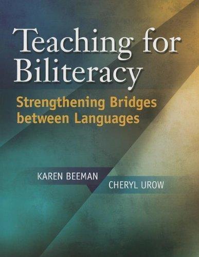 Teaching for Biliteracy: Strengthening Bridges between Languages by Beeman, Karen, Urow, Cheryl (2012) Paperback
