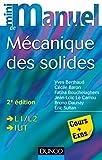 Image de Mini manuel de mécanique des solides - 2e édition : Cours et exercic