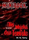 MINIBOOK 008: Die Maske des Teufels: Mit Dr. No - dem Mann aus dem Nichts