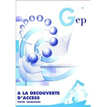 A la découverte d'Access : Enoncé by Jean-Michel Chenet (2004-08-01)