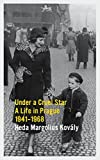 [(Under a Cruel Star: A Life in Prague 1941-1968)] [ By (author) Heda Margolius Kovaly ] [January, 2012]