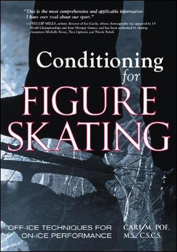 Conditioning for Skating: Off-ice Techniques for On-ice Performance por Carl Poe