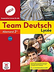 Allemand 2e Team Deutsch Lycée Neu! A2-B1