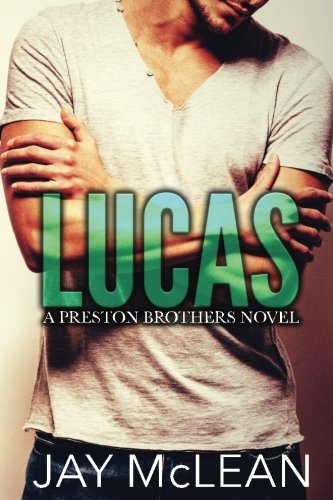 lucas-a-preston-brothers-novel-a-more-than-series-spin-off