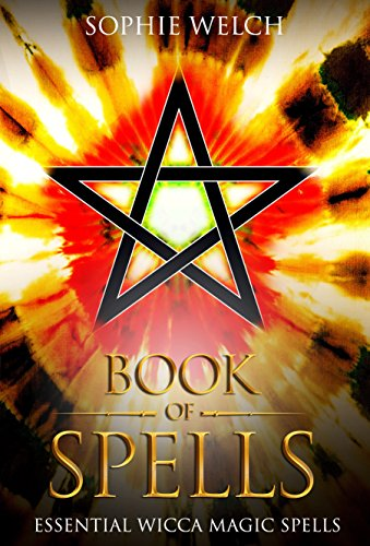 book-of-spells-essential-wicca-magic-spells-a-spellbook-for-beginners-to-advanced-wiccans-witches-an