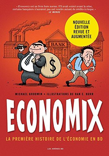 Economix : 1ère histoire de l'économie en BD 3e édition