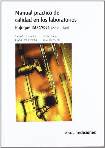 Descargar Libro Manual práctico de calidad en los laboratorios: Enfoque ISO 17025 de Salvador Sagrado Vives