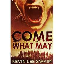 Come What May (Sam Harlan, Vampire Hunter Book 1) (English Edition)