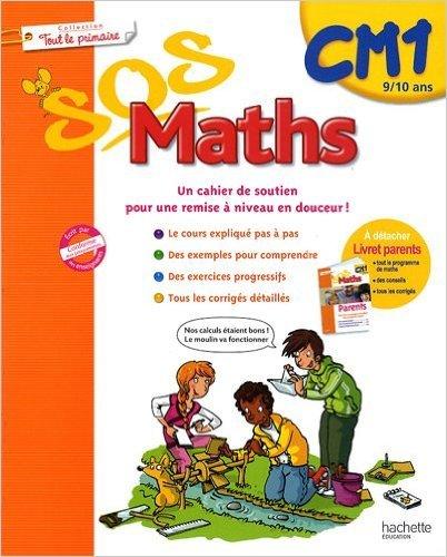 Sos maths Tout le primaire CM1 de Xavier Knowles,Cécile De Ram,Frédérique Picart ( 1 juillet 2009 )