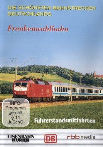 Führerstandsmitfahrt Frankenwaldbahn