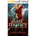 Fast Money: A Shelby Nichols Adventure