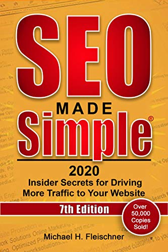 SEO Made Simple 2020: Insider Secrets for Driving More Traffic to Your Website (English Edition)