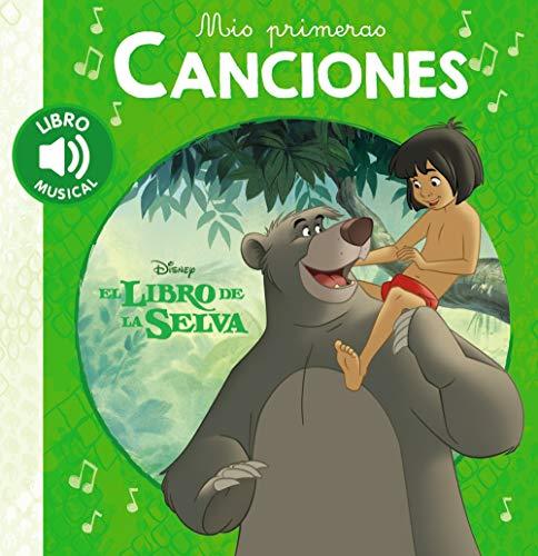 Mis primeras canciones. El libro de la selva (Hachette Infantil - Disney - Prescolar)