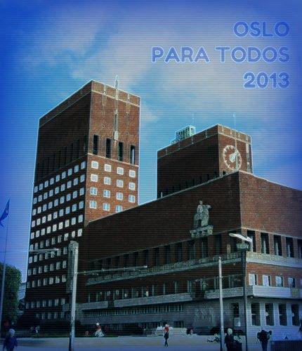 Oslo para todos 2013 (Guías para todos) por Carmen Voces