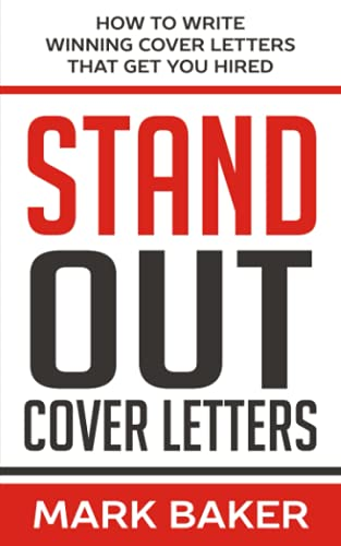 Baker Stand (Stand Out Cover Letters: How to Write Winning Cover Letters That Get You Hired)