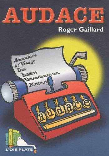 Audace : Annuaire des auteurs cherchant un éditeur