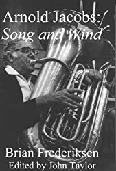 Arnold Jacobs: Song and Wind (English Edition)