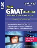 Best Kaplan Practice Livres - Kaplan New GMAT Essentials 2013 with Online Practice Review
