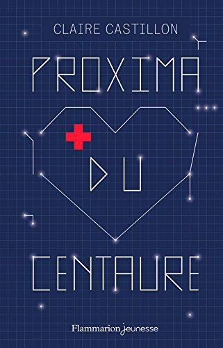 Proxima du Centaure - Claire Castillon