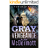 Gray Vengeance (A Tom Gray Novel Book 5)