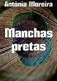 Manchas pretas (Portuguese Edition)