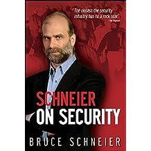 Schneier on Security by Bruce Schneier (2008-09-29)