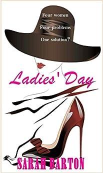 Ladies' Day by [Barton, Sarah]