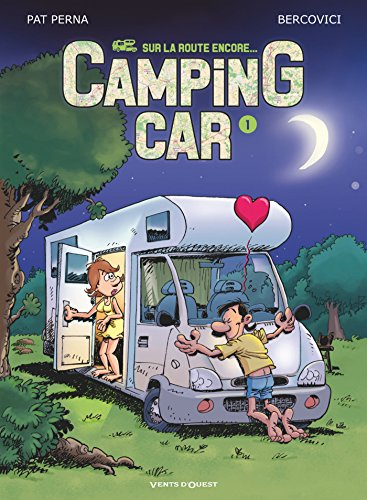 Camping car (1) : Camping car : sur la route encore. 1