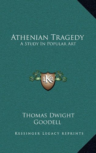 Athenian Tragedy: A Study in Popular Art