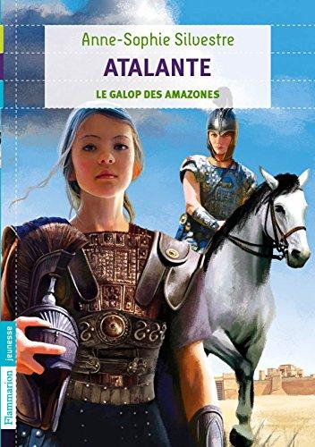 Atalante (Tome 2) - Le galop des amazones