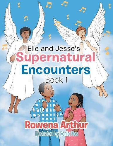 Elle and Jesse's Supernatural Encounters: Book 1