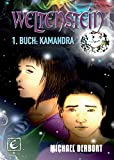 Weltenstein: 1. Buch: Kamandra