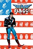 American Flagg! Volume 1 Signed & Numbered Edition: v. 1