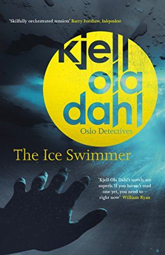 The Ice Swimmer (Oslo Detectives) por Kjell Ola Dahl