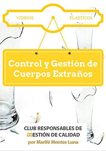 Control y Gestión de Cuerpos Extraños: Vidrios y Plásticos: Programa de Prerrequisitos Operativos