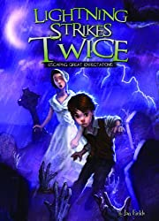 Lightning Strikes Twice: Escaping Great Expectations Book 4 (Adventures in Extreme Reading)