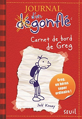 Carnet de bord de greg heffley. journal d'un degonfle, tome 1 - vol1 por Jeff Kinney