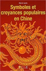 Symboles et croyances populaires en Chine
