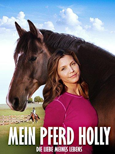 Mein Pferd Holly (Chloe Film)