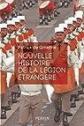 Nouvelle histoire de la Légion étrangère par Gmeline