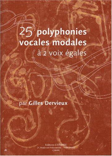 25 Polyphonies vocales modales à 2 voix...